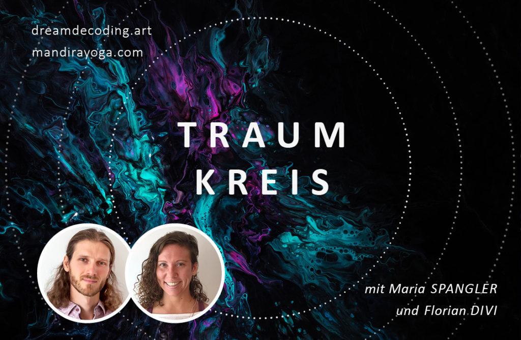 Traumkreis – mit Maria und Florian